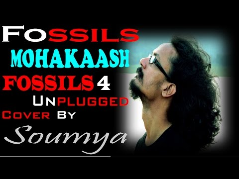 Mohakaash | Fossils 4 | Unplugged Cover By...