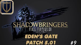 Final Fantasy XIV Shadowbringers - Episode 09 - 5.01 Eden's Gate Raid