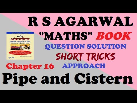 r s agarwal book chapter 16 pipes & cisterns problem quick smart method🍎