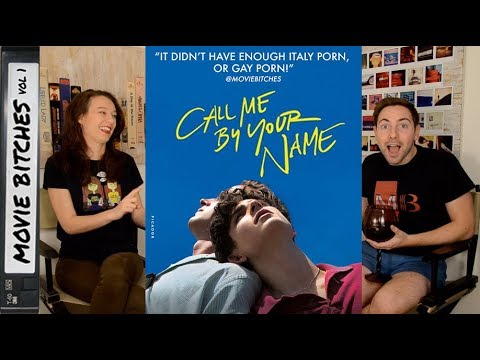Call Me By Your Name | Movie Review | MovieBitches Ep 170