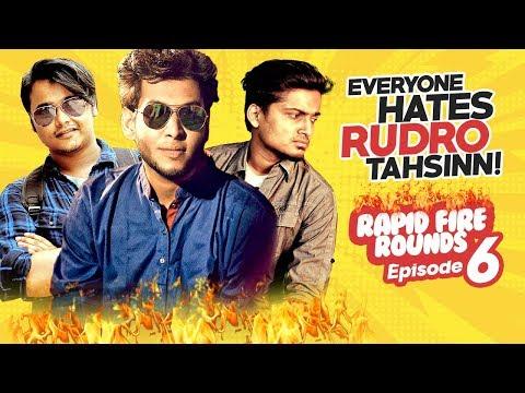 Everyone Hates Rudro TahsinN | ZakiLOVE | Shouvik Ahmed | Rapid FIre Rounds I 2018