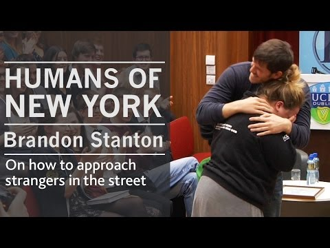 On how I approach strangers in the street  Humans of New York creator Brandon Stanton  UCD, Dublin
