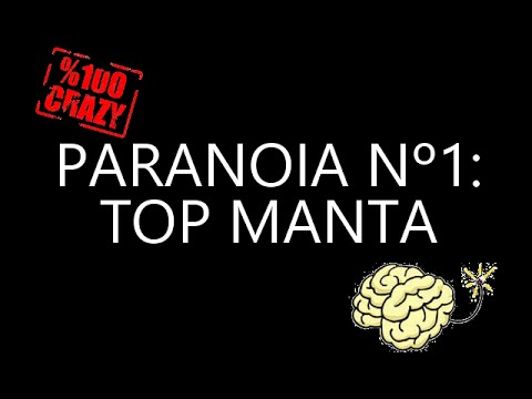 PARANOIA Nº1: Top manta