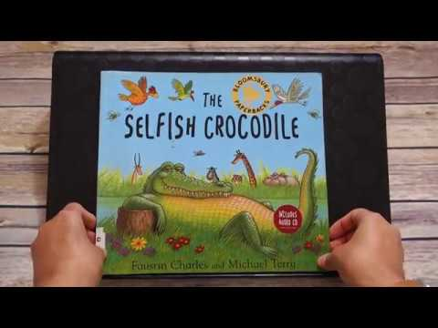 The Selfish Crocodile - Read Aloud Children's Audio Book - British Accent