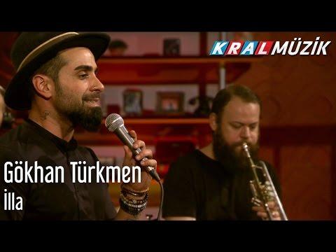 Kral Pop Akustik - Gökhan Türkmen - İlla