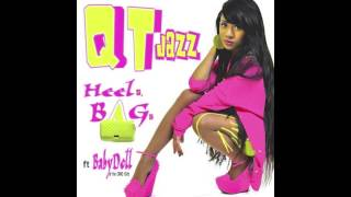 QT Jazz feat. Babydoll from OMG Girlz - Heels, Bags