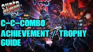 Dead Rising 3- C-c-combo Achievement / Trophy Guide W/commentary