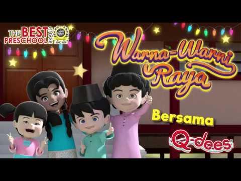 Warna-Warni Raya Bersama Q-dees 2017