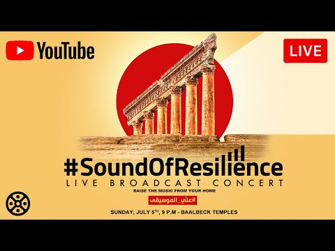 Baalbeck 2020 - Sound of Resilience from YouTube · Duration:  1 hour 20 minutes 36 seconds