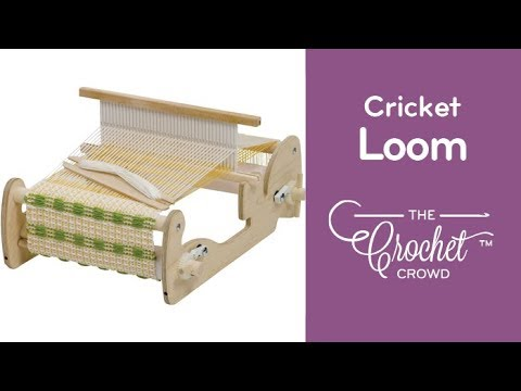 Cricket Loom: Lesson 1
