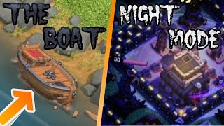THE BOAT AND THE NIGHT MODE! | WHAT CAN THEY DO? | BIGGEST UPDATE OF CLASH OF CLANS MAY 2017!!
