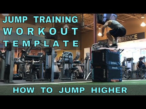 Jump Training WORKOUT TEMPLATE (How To Jump Higher)