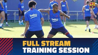 FULL STREAM | Friday's first training session to prepare the Joan Gamper