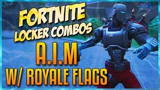 FORTNITE LOCKER COMBOS: A.I.M W/ ROYALE FLAGS | REAPER | PAPER PARASOL | GLITCH IN THE SYSTEM!