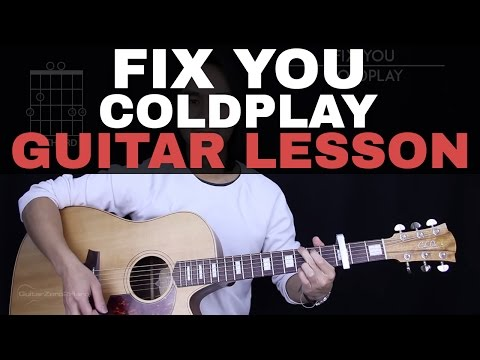 Fix You Guitar Tutorial  Coldplay Guitar Lesson Tabs + Chords + Guitar