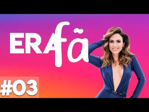 EU ERA FÃ #03 - TATÁ WERNECK