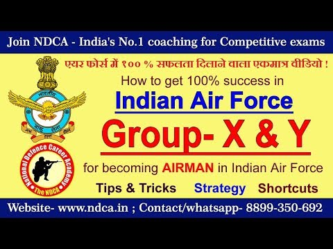 How to crack Indian Air Force Group - X or Y test