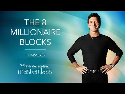 Harv Eker - The 8 Millionaire Blocks