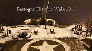Bastogne Historic Walk 2017