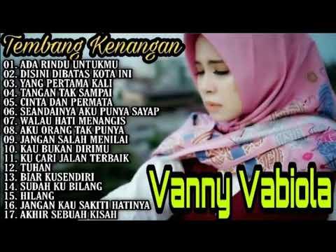 Download Vanny Vabiola Full Album 2021 - Ada Rindu Untukmu - Dibatas Kota Ini   Cover Lagu Lawas Nostalgia