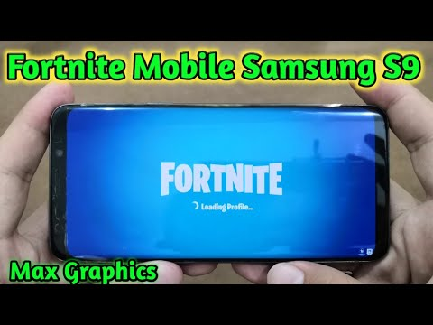 Fortnite Mobile On Samsung Galaxy S9