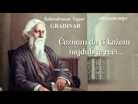 Rabindranat Tagor – Čeznem da ti kažem najdublje reči... (Tekst)