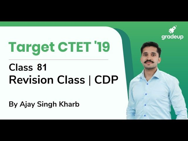 CDP Revision Class for CTET 2019 By Ajay Singh Kharb | Class 81