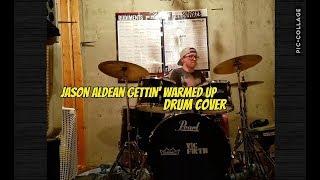 Jason Aldean gettin' warmed up (drum cover)