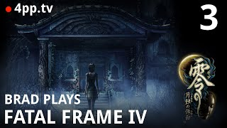 Brad Plays Fatal Frame 4: Mask of the Lunar Eclipse [Part 3]