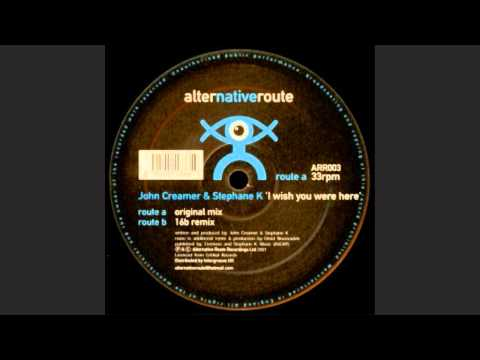 John Creamer & Stephane K – I Wish You Were Here (16B Remix)