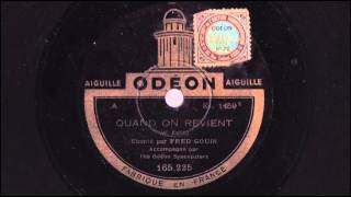 Wann und wo / Quand on revient - Fred Gouin - 1927