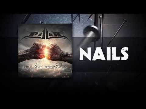 Pillar - Nails (Official Lyric Video)