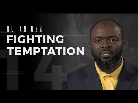 Fighting Temptation - Quran Q A - Abdullah Oduro from YouTube · Duration:  7 minutes 1 seconds