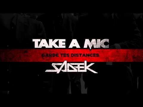 Take A Mic x Sadek - Garde Tes Distances