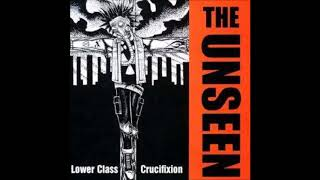 The Unseen - Lower Class Crucifixion LP