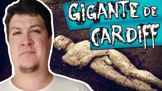 O Gigante de Cardiff: A Farsa que Enganou os EUA