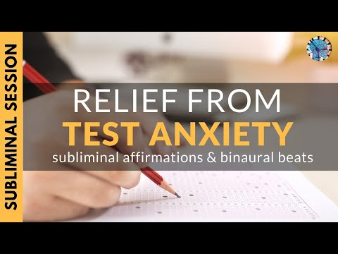 TEST ANXIETY RELIEF   Relieve Exam Stress with Subliminal Affirmations & Alpha Waves