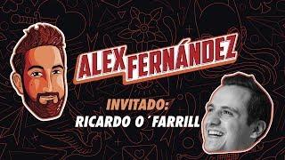 El Podcast de Alex Fdz - Ep. 14 - Ricardo O'Farrill