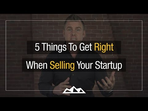Selling Your Startup: 5 Things To Get Right  | Dan Martell