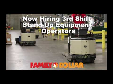Family Dollar Distribution Center Immediate Openings 3rd SHIFT Stand Up Operators 12-13-18