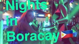 A Sip of Nightlife in Boracay | Philippines 2016 HD