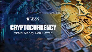 "Preview: ""Cryptocurrency: Virtual Money, Real Power"""