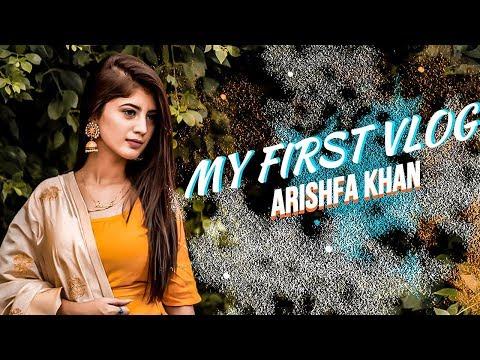 MY FIRST VLOG   ARISHFA KHAN