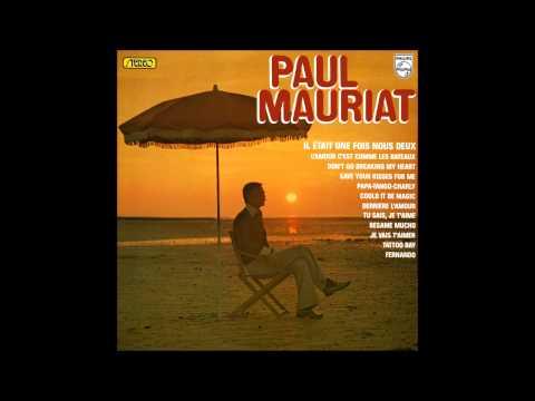 Paul Mauriat - Il était une fois nous deux (France 1976) [Full Album]