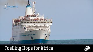 Logos Hope - Fuelling Hope for Africa