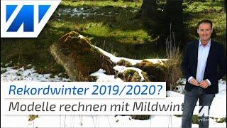 Rekordwinter 2019/2020? Der Winter startet mit milder und nasser Westwetterlage!