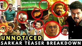 Sarkar Teaser | Unnoticed Breakdown | Thalapathy Vijay | AR Murugadoss | Sarkar Official Teaser