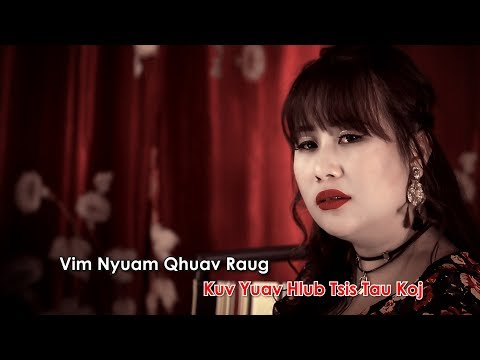 Hlub koj tsis tau (Official Music Video) - Kab Npauj Laim Yaj thumbnail