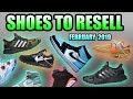Most Hyped Sneaker Releases February 2019 | Sneakers To Resell February 2019