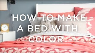How To Make A Bed With Color + Pattern: A Guide From West Elm